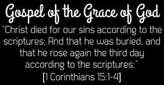 """""""Christ died for our sins according to the scriptures; And that he was buried, and that he rose again the third day according to the scriptures:"""" [1 Corinthians 15:1-4 ⭐️⭐️⭐️You believe the Gospel above? YOU ARE SAVED NOW & ARE SEALED WITH THE HOLY GHOST (That now dwells in you) """"For by grace are ye saved through faith; and that not of yourselves: it is the gift of God: Not of works, lest any man should boast."""" [Ephesians 2:8-9] Romans - Philemon"""
