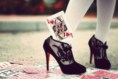 You hold the card to my Queen of Hearts