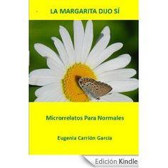 Libro de microrrelatos de Eugenia Carrión, ahora puedes descargarlo gratis en Amazon.