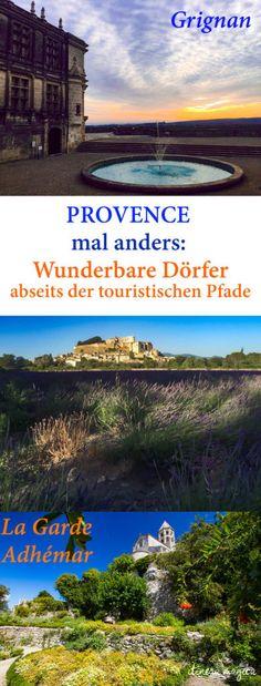 Die schönsten Dörfer der Provence? Vielleicht sind es Grignan und La Garde Adhémar. Geheimtipps für die Provence abseits der abgetretenen Pfade