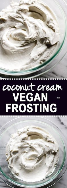 How to Make Gluten Free Fluffy Coconut Cream Vegan Frosting! It literally takes 2 ingredients and just one method. This coconut cream vegan frosting is super delicious, healthy, paleo friendly, and did I mention EASY?! Yes! SIMPLE to make @cottercrunch Vegan Frosting, Coconut Cream, 2 Ingredients, Cbt, Casserole, Yummy Food, Tasty, Cooking Tips, Vegan Recipes