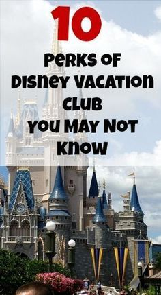10 Perks of Disney Vacation Club you may not already know!