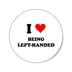 I love being left handed!