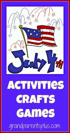 Lots of activities, crafts, and games for your 4th of July celebrations. Both kid-friendly and adult activities!