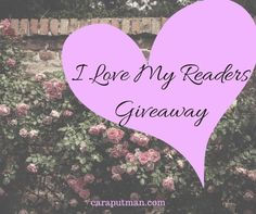 Love books? Cara Putman loves her readers and is doing a giveaway to celebrate them.