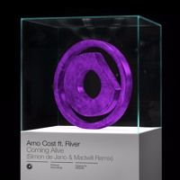 Arno Cost ft. River - Coming Alive (Simon de Jano & Madwill Remix) // July 1 by Protocol Recordings on SoundCloud