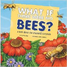 What if there were no Bees?-- Looks like another good possible book