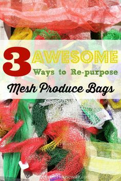 awesome ways to re purpose mesh produce bags modern hippie housewife