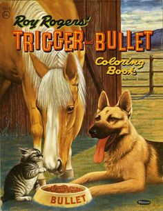 Roy Rogers Trigger And Bullet Coloring Book Cover