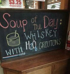 Whiskey soup
