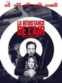 """""""La Résistance de l'air"""", de Fred Grivois"""
