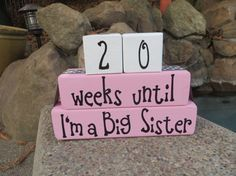 """Extra Large Big Sister Blocks Countdown by DaisyBlossomCreation, $49.95. 4x4"""" that stand 10 1/2"""" tall and 14"""" wide. This is great for a little girl that wants to seem like a BIG sister."""
