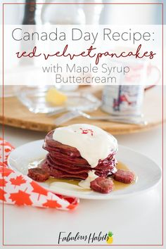 The sweetest Canada Day recipe. Who wouldn't be able to resist a stack full of red velvet pancakes (and a maple syrup buttercream topping)? Best Dessert Recipes, Easy Desserts, Delicious Desserts, Breakfast Recipes, Yummy Food, Sweet Desserts, Easy Recipe Depot, Red Velvet Pancakes, Morning Food
