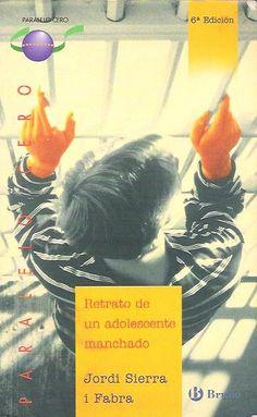 """""""Retrato de un adolescente manchado"""" de Jordi Sierra i Fabra"""