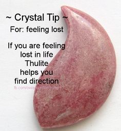 Crystal Tip For Feeling Lost  If you are feeling lost in life, Thulite helps you find direction www.thecrystalhealingconnection.com