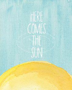 8X10 Art Print Here comes the sun Beatles by ArtsyTypeShop