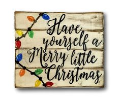 Hey, I found this really awesome Etsy listing at https://www.etsy.com/listing/251144095/have-yourself-a-merry-little-christmas
