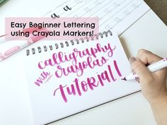 Crayola Calligraphy Tutorial | Easy (and Cheap!) Hand Lettering For Beginners Using Crayola Markers - YouTube