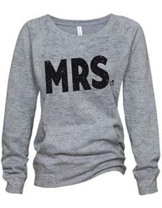 MRS. Pullover. Perfect for friends getting married!