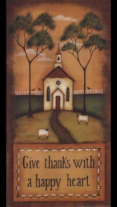 Give Thanks With a Happy Heart Prints at Total Bedroom Art Pintura Country, Arte Country, Country Crafts, Primitive Painting, Primitive Folk Art, Primitive Crafts, Country Primitive, Primitive Sheep, Primitive Christmas