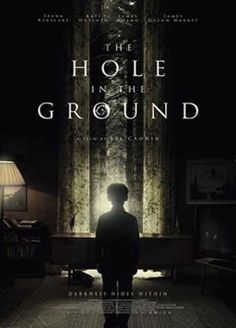 The Hole in the Ground is a horror movie directed by Lee Cronin, written by Lee Cronin and Stephen Shields and starred by Seána Kerslake and James Quinn Markey. Movies 2019, Hd Movies, Movies To Watch, It Movie Cast, Film Movie, Scary Movies, Horror Movies, Blinded By The Light, Film Images