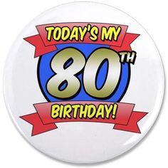 Todays My 80th Birthday 3.5