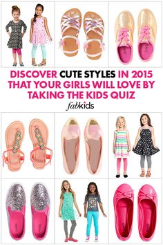 Cute Shoes that your Little Girl will never want to take off! Discover Cute Styles In 2015 that your Girls Will Love by taking the Kids Quiz.