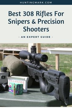 Best 308 Rifles for Sniper & Precision Shooters as well as Hunters . Read the Guide: https://huntingmark.com/308-rifles/  #hunting #308 #rifles