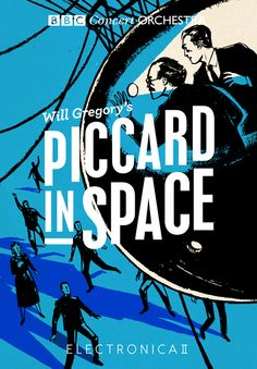 BBC Orchestra: Piccard in Space by Patrick Leger  Art Director: Patrick Fry / HarrimanSteel Design