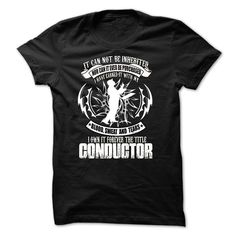 #T-Shirts... Awesome T-shirts  Price :$22.00Buy Now    Discount Codes   View photographs & photographs of Conductor t-shirts & hoodies:If you do not completely love our design, you possibly can SEARCH your favourite one through the use of search bar on the hea....