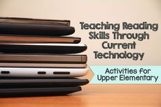 Here is a great blog post on how to teach reading skills through current technology activities.