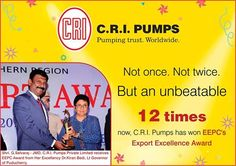 CRI Pumps has been Conferred the EEPC's Export Excellence Award for the Time. Industrial Pumps, Pipe Manufacturers, Excellence Award, Pumping, Thing 1 Thing 2, Solar