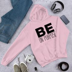 Be On Purpose, Motivational Inspirational Quotes - Unisex Hoodie - Light Pink / 3XL