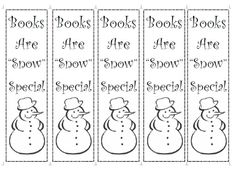 """Books Are """"Snow"""" Special! This original design is perfect for reading in winter. Download FREE printable bookmarks at www.booksandmarks.com."""