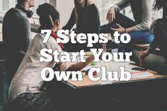 Thinking of starting a school club? Founding a club based on one of your interests is a great way to get involved and learn about leadership. Here are the 7 steps you need to start your own club! High School Hacks, School Tips, In High School, After School Club, School Clubs, School Programs, Health Club, Mental Health, Leadership