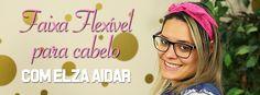 Faixa flexível para cabelo - Elza Aidar