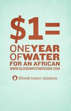 $1 = 1 Year of Clean Water, would greatly appreciate anything you can give.  Click image to donate.