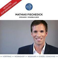 Mathias Fischedick ist Experte für die mentale Entwicklung von Persönlichkeiten. Er ist Business Coach und Life Coach.