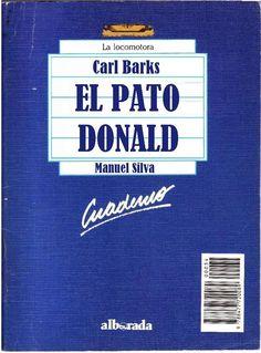 """Género: Cuaderno de actividades escolares (sobre la obra """"El pato Donald"""", de Carl Barks) Editorial: Alborada Ediciones (Col. """"La locomotora"""") Publicación: Madrid, 1988"""