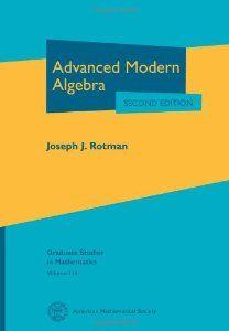 Advanced modern algebra / Joseph J. Rotman