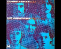 Strawberry Alarm Clock - Good Morning Starshine (Full Album)
