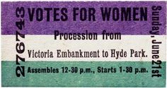 A ticket for the first major demonstration of the Women's Social and Political Union at Hyde Park, printed in the official colors of purple, green, and white.