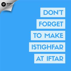 Day 17 Many people miss the opportunity of making du'a at the moment of breaking the fast, i. at the very last moment of Asr, before the Adhan is called for Maghrib. Don't forget to pray on that time.in sha Allah