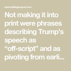 "Not making it into print were phrases describing Trump's speech as ""off-script"" and as pivoting from earlier remarks in which the president ""solemnly called for unity."" This isn't the first time Baker has appeared to ask staffers at the paper to hedge their language when reporting on Trump, who has close ties to the Journal's owner Rupert Murdoch. Murdoch and Trump had dinner together in the White House recently. (Saying Trump pivoted away from ""unity"" isn't ""opinion,"" it's demonstrable…"