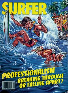December 1982. @SURFER Magazine cover featuring art by Phil Roberts. http://www.clubofthewaves.com/surf-artist/phil-roberts.php