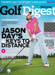 Golf Digest Malaysia  Magazine - Buy, Subscribe, Download and Read Golf Digest Malaysia on your iPad, iPhone, iPod Touch, Android and on the web only through Magzter
