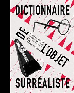 Dictionnaire de l'objet surréaliste - Didier Ottinger