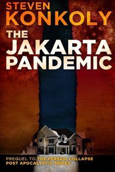 The Jakarta Pandemic, http://www.amazon.com/dp/1495907376/ref=cm_sw_r_pi_awdm_-jpiub01FZYFT