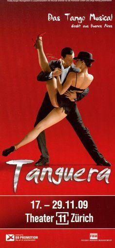 TANGUERA - DAS TANGO MUSICAL - 2009 - ZÜRICH - ORIGINAL FLYER