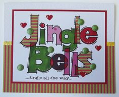 Jingle Bells Huge Words from Francoise Collection Christmas Projects, Christmas Diy, Card Making Supplies, Jingle All The Way, Some Cards, Arts And Crafts Supplies, Jingle Bells, Paper Piecing, Gift Tags